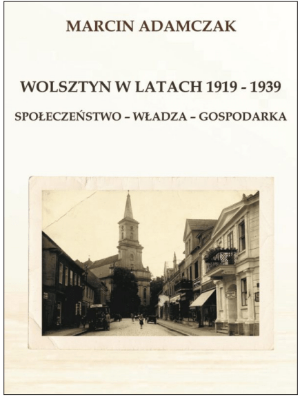 Marcin Adamczak Wolsztyn w latach 1919-1939